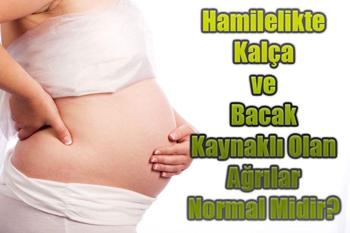 Hamilelikte-Kalça-ve-Bacak-Kaynaklı-Olan-Ağrılar-Normal-Midir